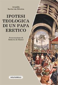 ipotesi teologica di un papa eretico
